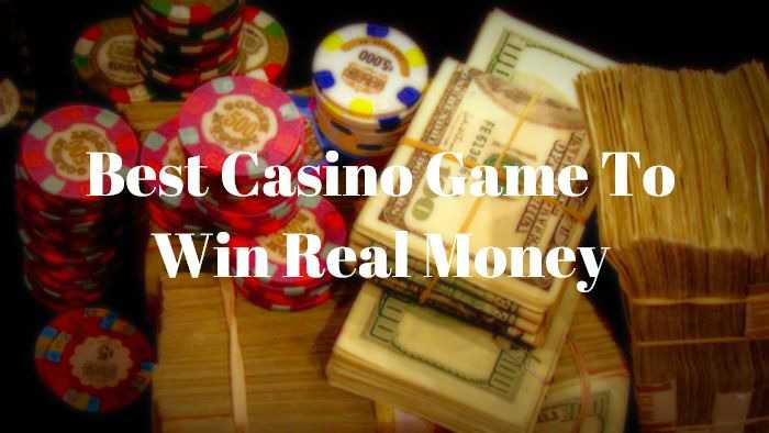 Choose for entertainment the best casino game to win money